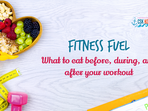 Fitness Fuel: What to Eat Before, During & After Your Workout