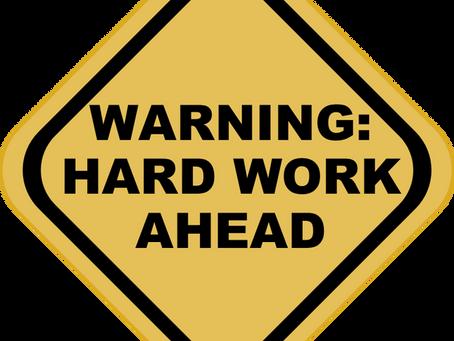 Work Harder Not Longer