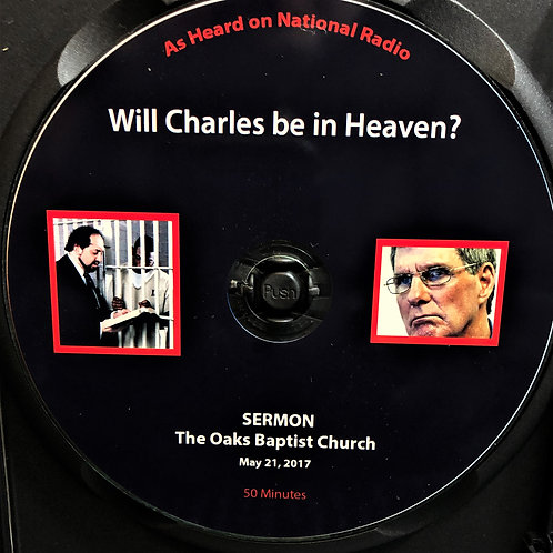 Will Charles Go to Heaven