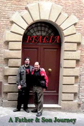 Italia: A father & Son Journey
