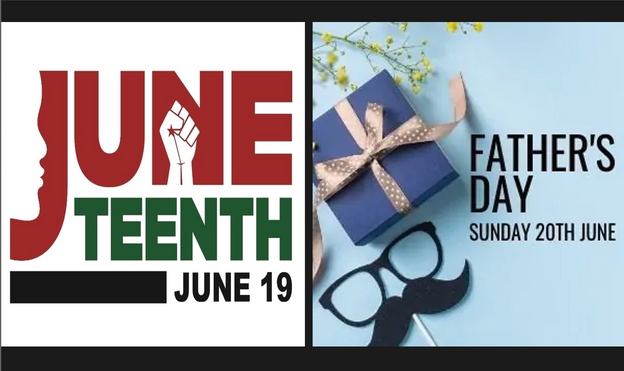 Juneteenth/Fathers Day