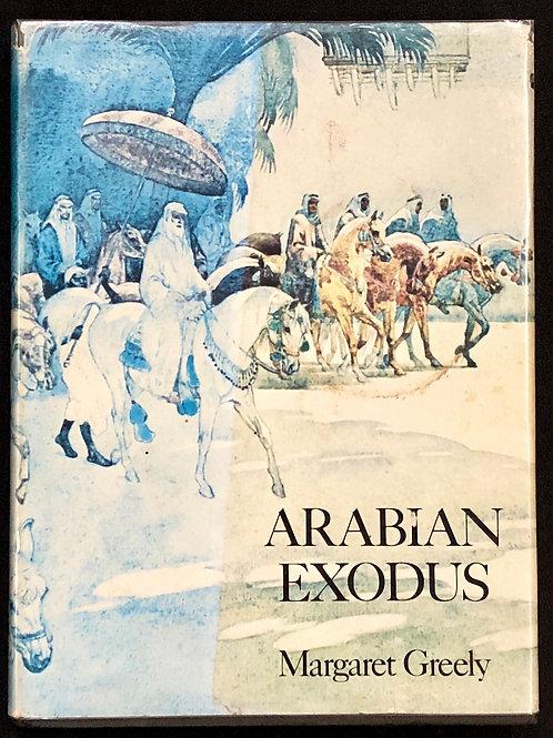Arabian Exodus - Margaret Greely