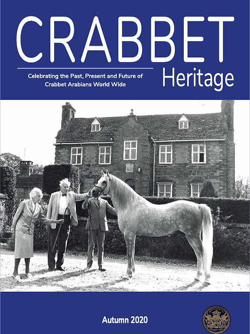 Crabbet Heritage Magazine - Autumn 2020