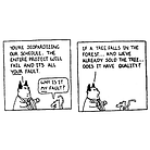 """Meeting Room with a Dilbert comic strip on screen. Character 1, Project Manager: """"You're jeopardizing our schedule. The entire project will failt and its all your fault"""". Character 2, designer: """" Why is it MY fault?"""". Project Manager in response: """"If a tree falls in the forest and we've already sold the tree, does it have quality?"""""""