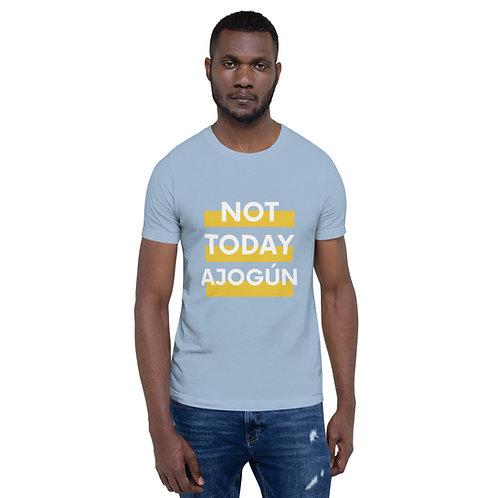 Not Today Ajogun Short-Sleeve Unisex T-Shirt