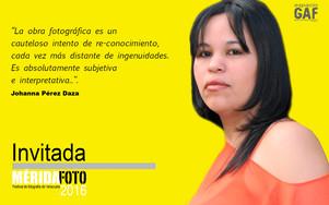 Johanna Pérez Daza: Invitada MÉRIDAFOTO2016