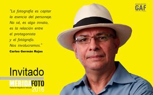 Carlos Germán Rojas: Invitado MÉRIDAFOTO 2016