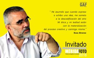 Esso Álvarez : Invitado MERIDAFOTO 2016