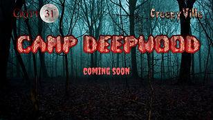 Camp Deepwood coming soon.jpg