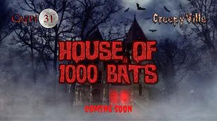 House of 1000 Bats coming soon.jpg