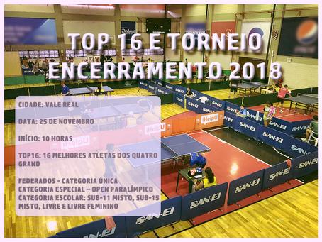 TOP 16 e Torneio Encerramento 2018