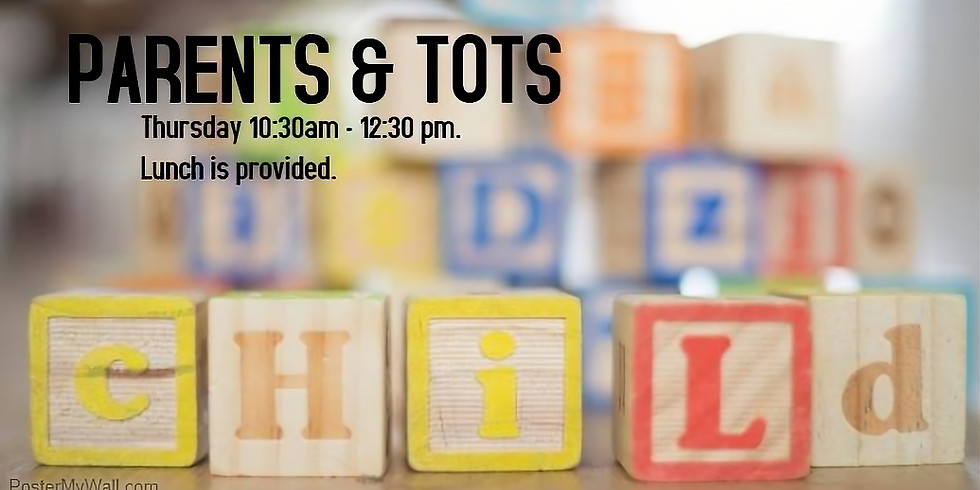 Parents and Tots - May 31 and June 7
