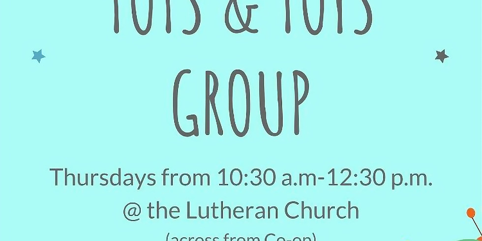 Tots & Toys - Play Group
