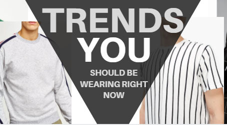 Trends YOU Should Be Wearing Right Now – SPRING 2018