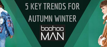BoohooMAN 5 key trends for Autumn Winter 2017 – Menswear