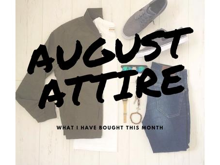 August Attire