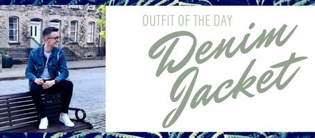 The Denim Jacket trend, Get the Look OOTD