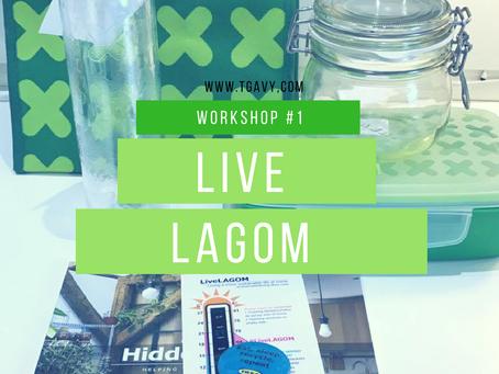 Live LAGOM , First Workshop