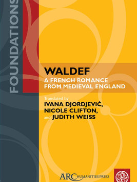 Waldef: A French Romance from Medieval England