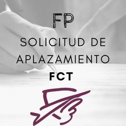 Solicitud aplazamiento FCT