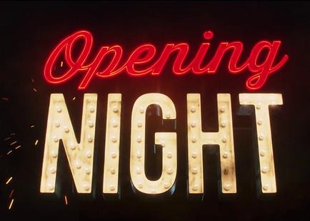 opening night.png