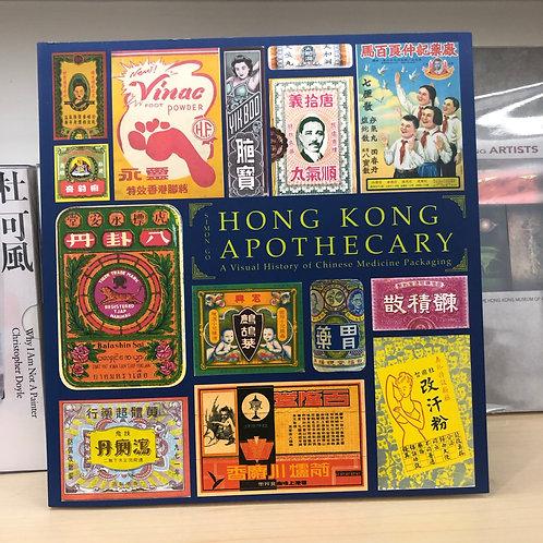 HONG KONG APOTHECARY - A Visual History of Chinese Medicine Packaging Simon Go