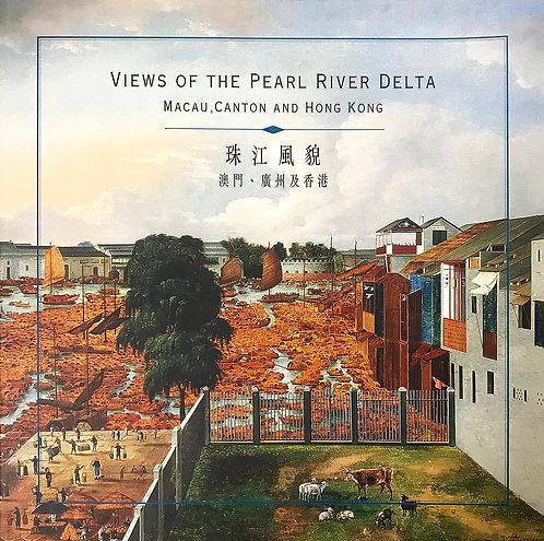 珠江風貌:澳門、廣州及香港 Views of the Pearl River Delta