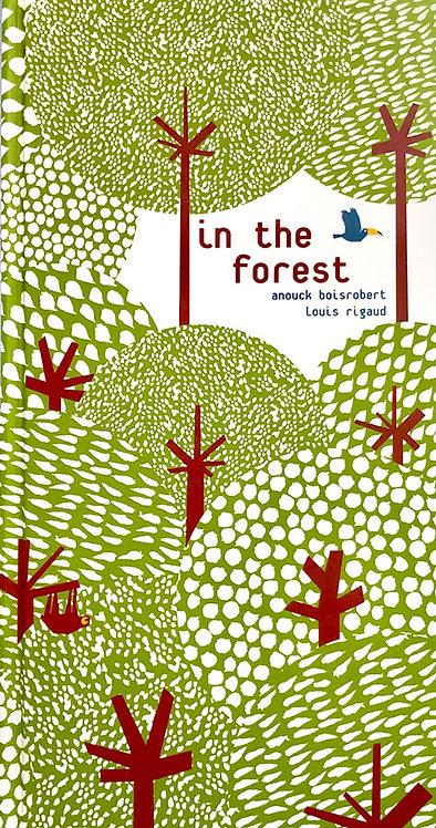 In The Forest |  Anouck Boisrobert & Louis Rigaud