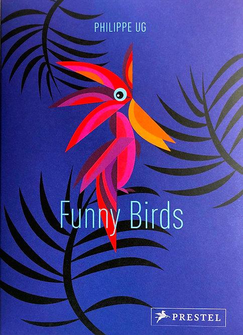 Funny Birds | Phillipe Ug