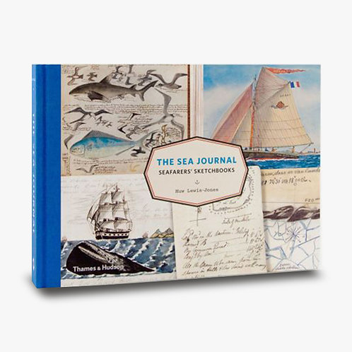 The Sea Journal: Seafarers' Sketchbooks - Huw Lewis-Jones