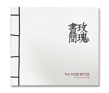玫瑰書簡 The Rose Book - Evelyna Liang