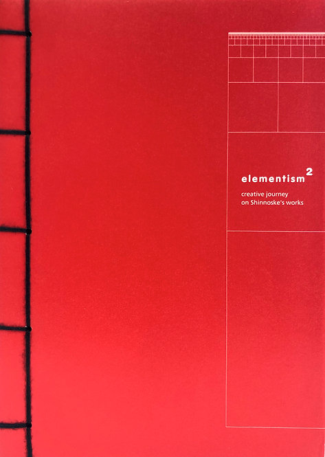 ELEMENTISM2 - CREATIVE JOURNEY ON SHINNOSKE'S WORKS, Hung Lam