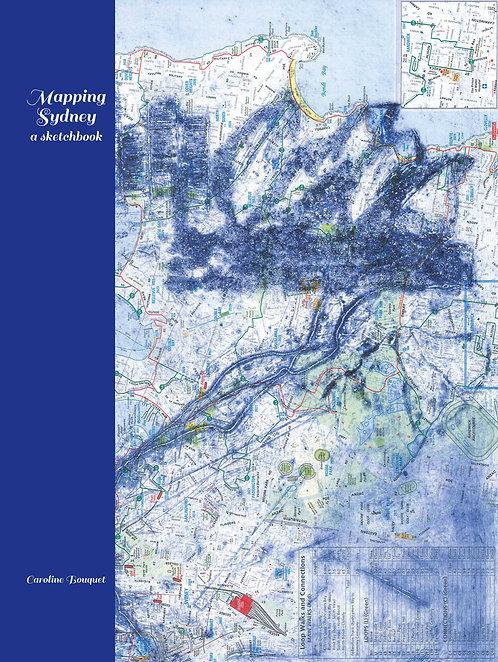 MAPPING SYDNEY, Caroline Bouquet