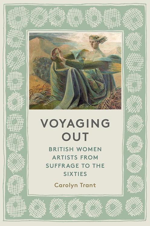 Voyaging Out by Carolyn Trant