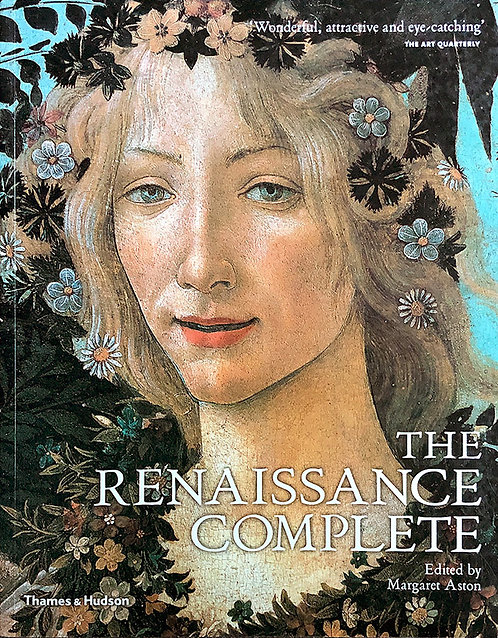 The Renaissance Complete - Edited by Margaret Aston
