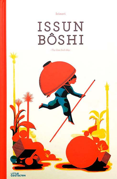 Issun Boshi: The One-Inch Boy by Mayumi Otero and Raphael Urwiller