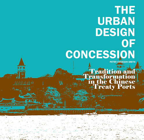 THE URBAN DESIGN OF CONCESSION