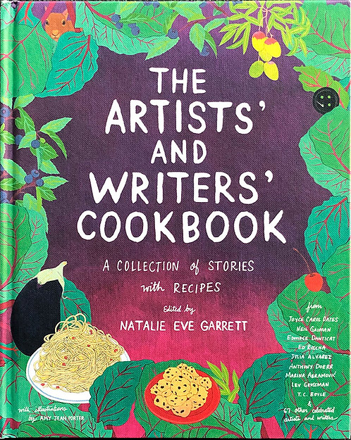 The Artist's and Writers' Cookbook: A Collection of Stories with Recipes