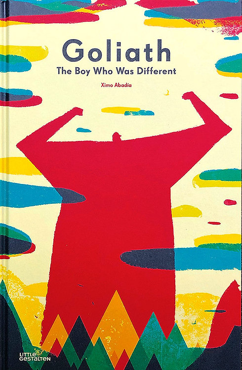 Goliath: the Boy Who Was Different by Ximo Abadia