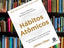 Hábitos atômicos, livro de James Clear: resenha