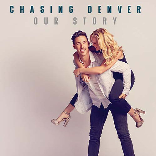Chasing Denver - Our Story EP Compact Disc