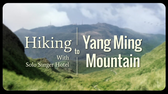 YANG MING SHAN 陽明山