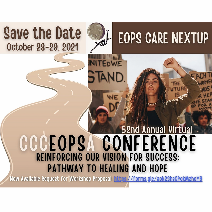 52nd Annual Virtual CCCEOPSA Conference, Reinforcing Our Vision for Success: Pathway to Healing and Hope