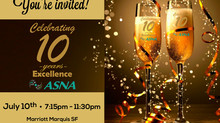 ASNA Celebrating 10 Years Excellence at Marriott Marquis SF - The Coit Suite (by Invitation only)