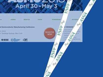We are a proud sponsor of SEMI Advanced Semiconductor Manufacturing Conference ASMC 2018.