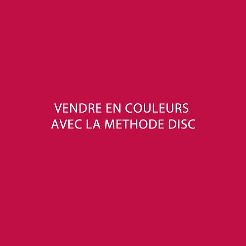 Vendre en couleurs avec la méthode DISC