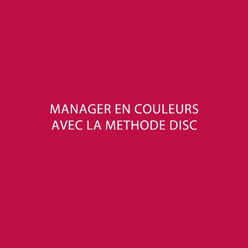 Manager en couleurs avec la méthode DISC
