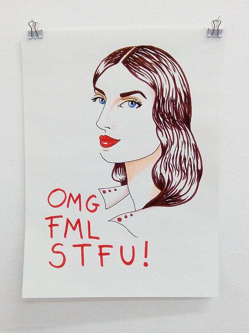 "Arabella Proffer ""OMG FML STFU!"""