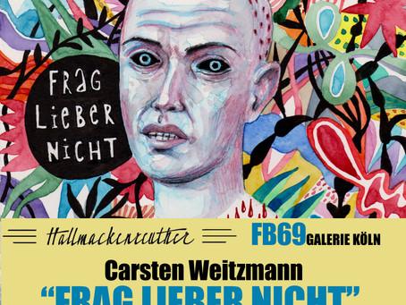 """""""FRAG LIEBER NICHT"""" Carsten Weitzmann, Zeichnungen // FB69 goes HALL //Opening - LiveStream 21/02/21"""