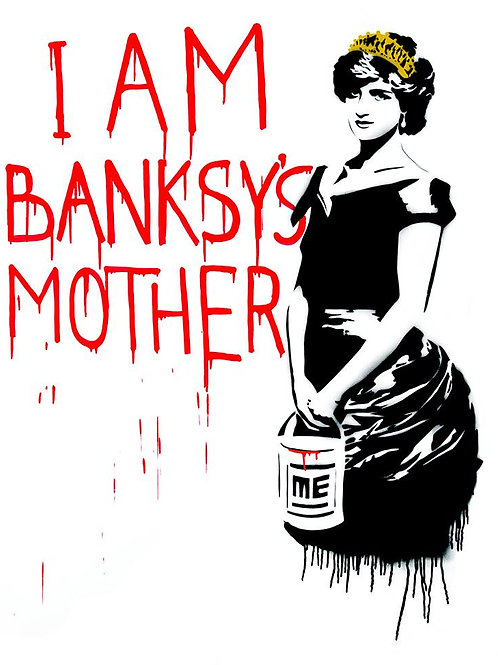 "Siebdruck ""I am Banksy's Mother"" by ME , Edition von 100//signiert&nummeriert"